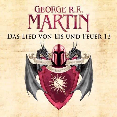 Buchseite und Rezensionen zu 'Game of Thrones - Das Lied von Eis und Feuer 13' von George R. R. Martin