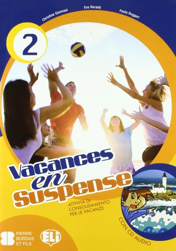 Vacances en suspense. Con CD Audio. Per la Scuola media: 2