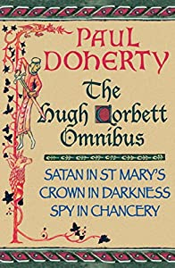 The Hugh Corbett Omnibus: Three gripping medieval mysteries (English Edition)