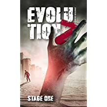 Evolution Z: Stage One (An apocalypse zombie survival thriller Book 1) (English Edition)