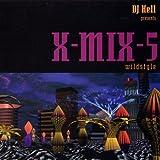 X-Mix 5 (Wildstyle) the Album