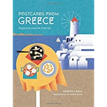 Postcards from Greece: Recipes from Across the Greek Seas by Rebecca Seal (2016-08-02)