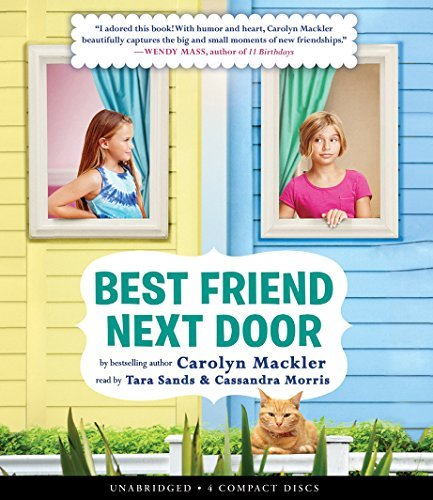 Best Friend Next Door by Carolyn Mackler (2015-05-26)