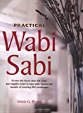 Practical Wabi Sabi by Simon G. Brown (2007-08-02) - Simon G. Brown