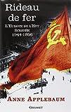 Rideau de fer - L'Europe de l'Est écrasée (1944-1956) - Traduit de l'anglais par P.E. Dauzat - Grasset - 15/10/2014