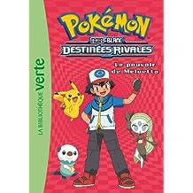 Pokémon 09 - Le pouvoir de Meloetta
