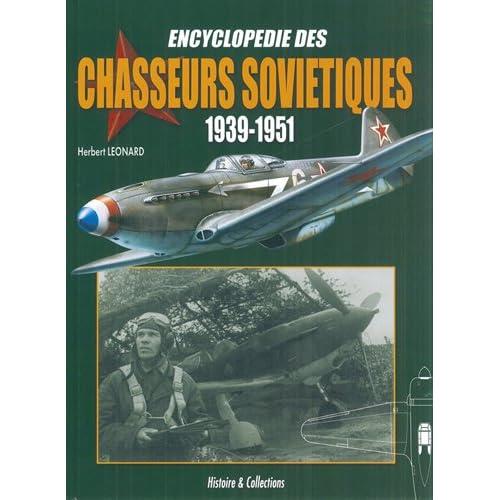 ENCYCLOPÉDIE DES CHASSEURS SOVIÉTIQUES 1939-1951