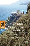 Parce que tu es tiède... : Entretiens avec un moine du Mont Athos (French Edition)
