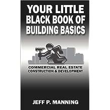 Your Little Black Book of Building Basics