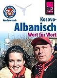 Reise Know-How Sprachführer Kosovo-Albanisch - Wort für Wort: Kauderwelsch-Band 221 - Wolfgang Koeth