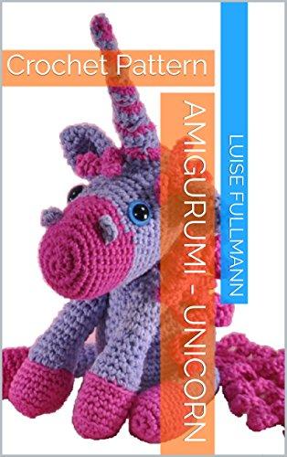 Amigurumi Unicorn Amora Crochet Free Pattern - Crochet #Unicorn ...   500x314