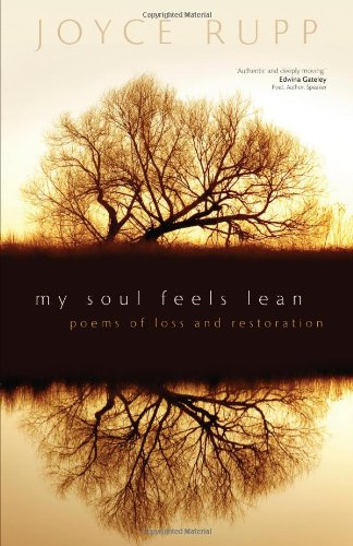 My Soul Feels Lean Poems Of Loss And Restoration