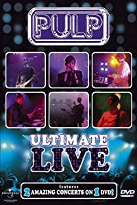Pulp : Ulimate Live
