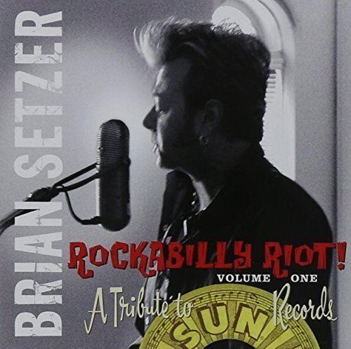 Rockabilly Riot Vol.1: A Tribute To Sun Records