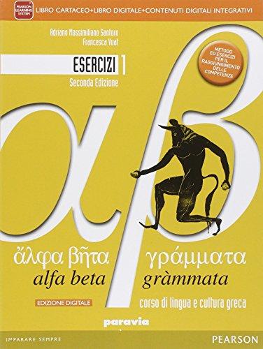 Alfa beta grammata. Esercizi. Per i Licei. Con e-book. Con espansione online: 1
