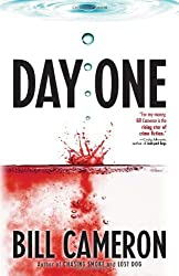 Day One by Bill Cameron (2010-07-06)