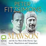 Mawson and the Ice Men of the Heroic...