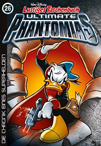 Lustiges Taschenbuch Ultimate Phantomias 26: Die Chronik eines ()