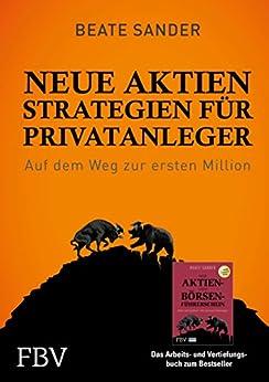 Neue Aktienstrategien für Privatanleger: Auf dem Weg zur ersten Million