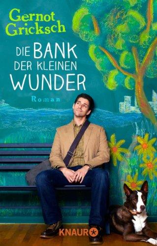 die-bank-der-kleinen-wunder-roman