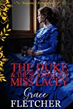 #10: The Duke & The Scandalous Miss Lacey: Regency Romance (Clean & Wholesome Regency Romance Book)