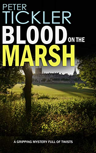 BLOOD ON THE MARSH a gripping mystery full of twists (Detective Susan Holden Book 3) by [TICKLER, PETER]