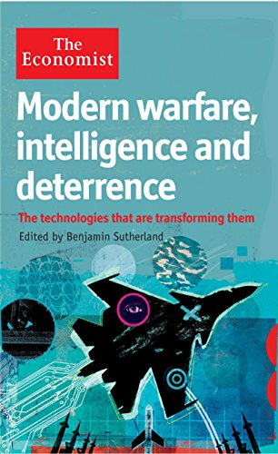 The Economist: Modern Warfare, Intelligence and Deterrence: The technologies that are transforming them