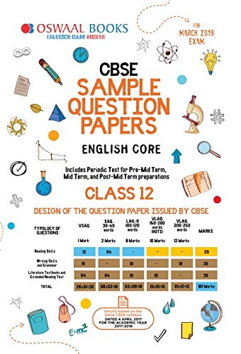 Oswaal CBSE Sample Question Paper Class 12 English Core (For March 2019 Exam)
