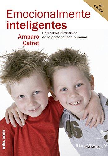¿Emocionalmente inteligentes? (edu.com) por Amparo Catret Mascarell