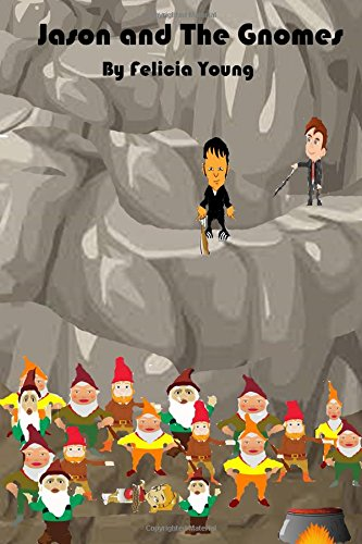 Jason and The Gnomes (The Hunter Series, Band 1)