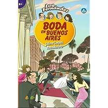 Boda en Buenos Aires : Easy Reader in Spanish: Level B1