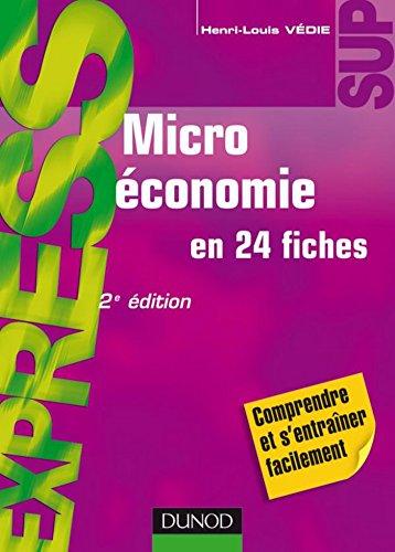 Microéconomie - 2e éd. : en 24 fiches ...
