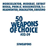 50 Weapons Of Choice No. 2-10 by Moderat / Modeselektor