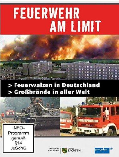 Feuerwehr am Limit - Feuerwalzen in Deutschland/Großbrände in aller Welt