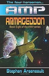 AMP Armageddon by Stephen Arseneault (2014-09-11)