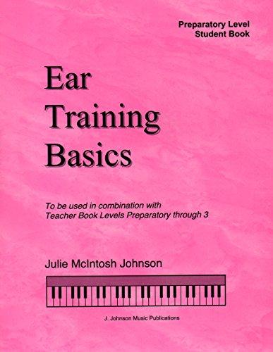 ETBP - Ear Training Basics Student Book Book/CD - Preparatory Level - Julie Johnson