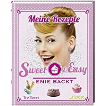 Sweet & Easy: Enie backt