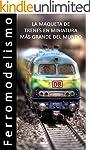 Ferromodelismo - La Maqueta de trenes...