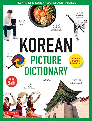Korean Picture Dictionary: Learn 1,200 Key Korean Words and Phrases (Tuttle Picture Dictionary)