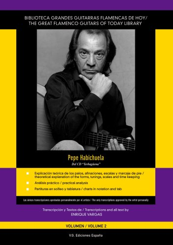 Pepe Habichuela - Yerbaguena, Volume 2 (Biblioteca Grandes Guitarras Flamencas de Hoy/The Great Flamenco Guitars Of Today Library)