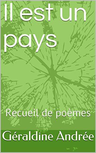 Couverture du livre Il est un pays: Recueil de poèmes