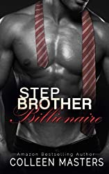 Stepbrother Billionaire by Colleen Masters (2014-12-24)