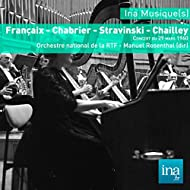 Françaix - Chabrier - Stravinski - Chailley