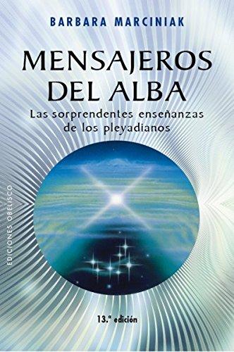 Mensajeros Del Alba (N. Ed.) (MENSAJEROS DEL UNIVERSO)