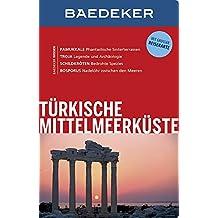 Baedeker Reiseführer Türkische Mittelmeerküste: mit GROSSER REISEKARTE
