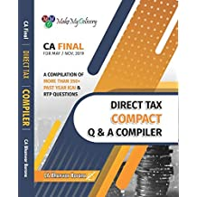 CA Final Direct Tax Compact Q & A Compiler Book A Compilation of More Than 350 + Past Year ICAI and RTP Questions MAY 2019 by CA Bhanwar Borana