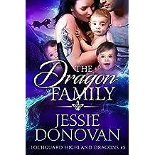 The Dragon Family (Lochguard Highland Dragons Book 5)