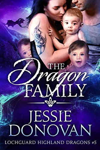 The Dragon Family (Lochguard Highland Dragons Book 5)