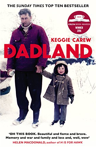 Dadland: A Journey into Uncharted Territory by [Carew, Keggie]