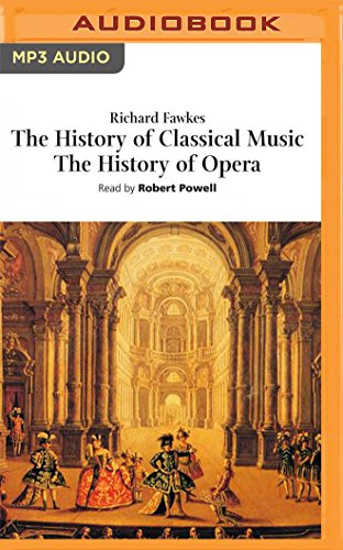 The History of Classical Music, ...